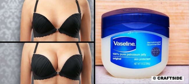 Vaseline for your breasts