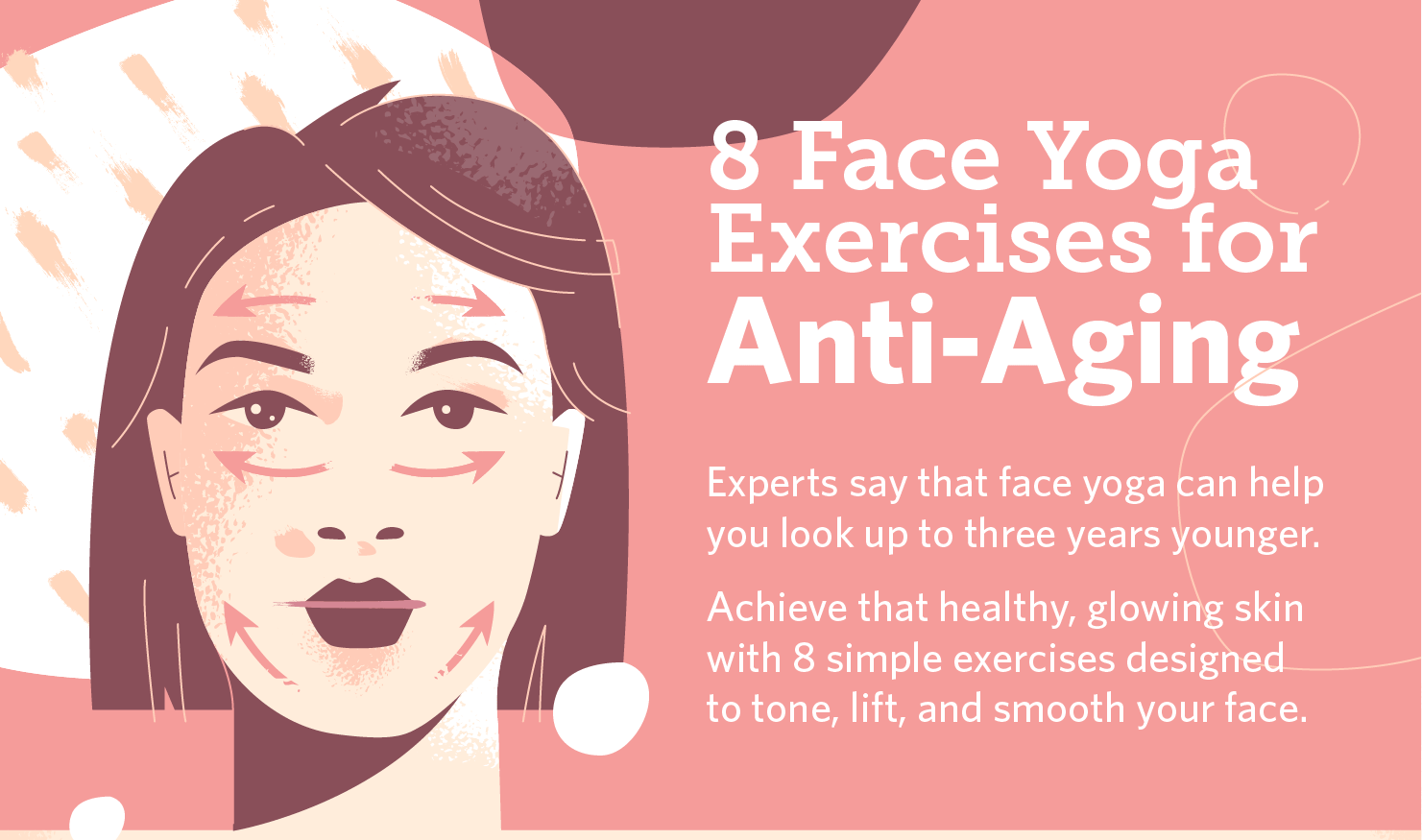 8 Face Yoga Exercises for Anti-Aging