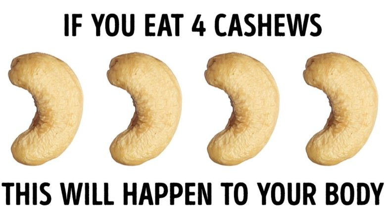 8 Things Happen to Your Body If You Eat 4 Cashews Every Day